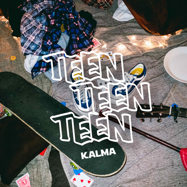 Teen Teen Teen by KALMA on Apple Music