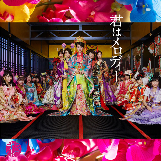 Kimi Wa Melody (Type A) - Single by AKB48 | Spotify