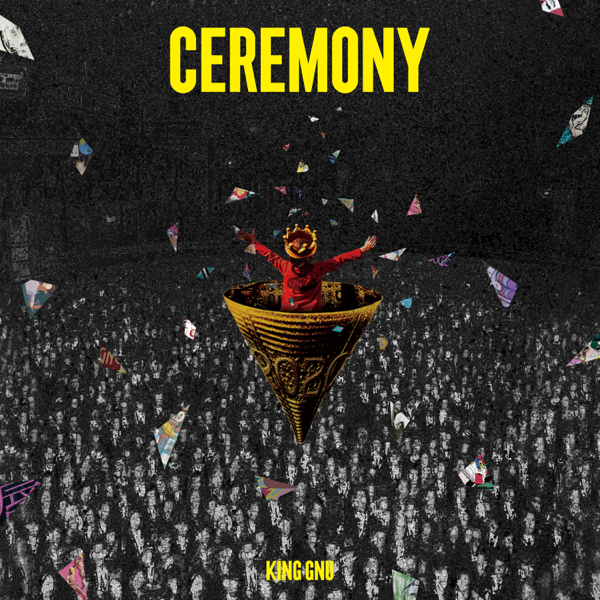 Ceremony by King Gnu on Apple Music